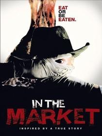 In the Market - Poster / Capa / Cartaz - Oficial 1