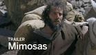 MIMOSAS Trailer | Festival 2016