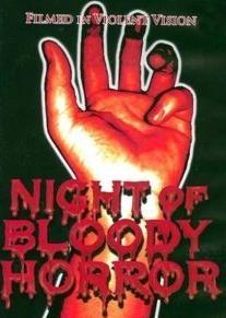 Night of Bloody Horror - Poster / Capa / Cartaz - Oficial 2