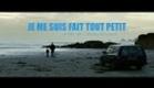Je me suis fait tout petit (2012) official trailer