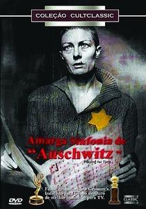 Amarga Sinfonia de Auschwitz - Poster / Capa / Cartaz - Oficial 3