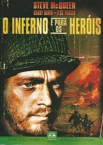 O Inferno É Para Os Heróis - Poster / Capa / Cartaz - Oficial 4
