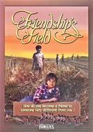 Friendship's Field (Friendship's Field)