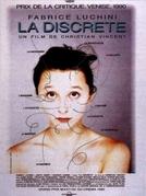 A Discreta Intimidade de uma Mulher (La Discrète)