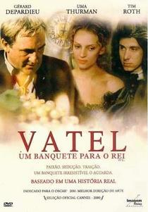 Vatel - Um Banquete Para o Rei - Poster / Capa / Cartaz - Oficial 2