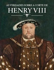 As Verdades Sobre a Corte de Henrique VIII - Poster / Capa / Cartaz - Oficial 1