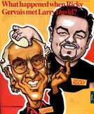 Ricky Gervais Meets... Larry David (Ricky Gervais Meets... Larry David)