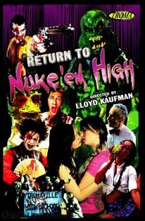 Return to Nuke 'Em High - Poster / Capa / Cartaz - Oficial 4