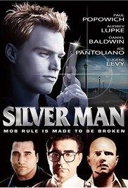 Silver Man - Poster / Capa / Cartaz - Oficial 1