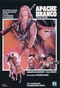 Apache Branco - Poster / Capa / Cartaz - Oficial 1