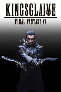 Kingsglaive: Final Fantasy XV - Poster / Capa / Cartaz - Oficial 6