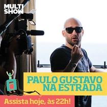 Paulo Gustavo na Estrada  - Poster / Capa / Cartaz - Oficial 2