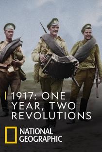 1917: O Ano da Revolução - Poster / Capa / Cartaz - Oficial 1