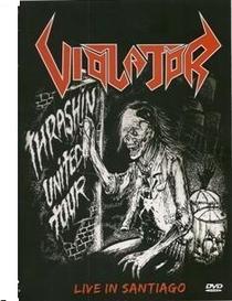 Violator - Thrashin' United Tour: Live In Santiago 2007 - Poster / Capa / Cartaz - Oficial 1