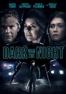 Dark Was the Night (Dark Was the Night)