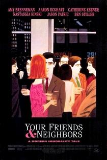 Seus Amigos, Seus Vizinhos - Poster / Capa / Cartaz - Oficial 1