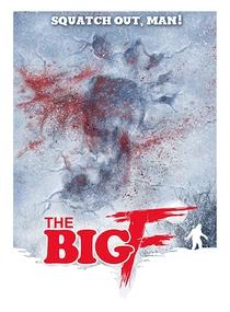 The Big F - Poster / Capa / Cartaz - Oficial 1
