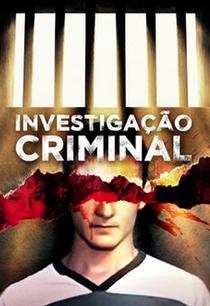 Investigação Criminal (1ª Temporada) - Poster / Capa / Cartaz - Oficial 1