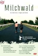 Caminho do Bosque (MILCHWALD)