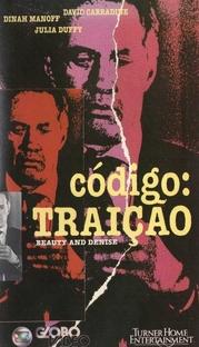 Código: Traição - Poster / Capa / Cartaz - Oficial 1