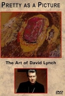 Pretty as a Picture: The Art of David Lynch  (Pretty as a Picture: The Art of David Lynch )