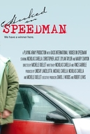 Viciado em Speedman (Hooked on Speedman)