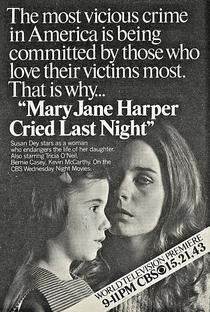 Mary Jane Harper Chorou Ontem à Noite - Poster / Capa / Cartaz - Oficial 2