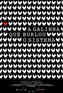 A Galinha Que Burlou O Sistema - Poster / Capa / Cartaz - Oficial 1