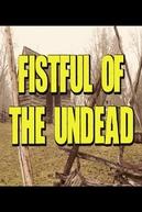 Fistful of the Undead (Fistful of the Undead)