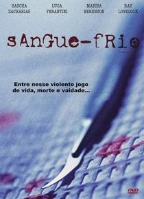 Sangue Frio - Poster / Capa / Cartaz - Oficial 1