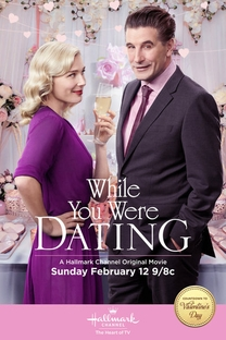 While You Were Dating - Poster / Capa / Cartaz - Oficial 1