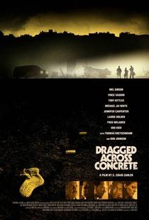 Dragged Across Concrete - Poster / Capa / Cartaz - Oficial 1