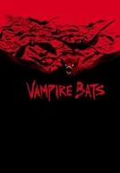 Morcegos: Assassinos da Noite (Vampire Bats)