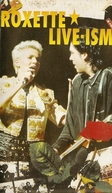 Roxette - Live - ism (Roxette - Live - ism)
