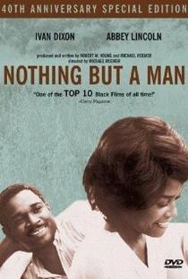 Nothing But a Man - Poster / Capa / Cartaz - Oficial 1