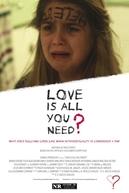 Love Is All You Need? (Love Is All You Need?)