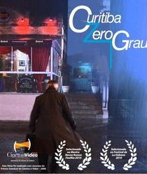 Curitiba Zero Grau - Poster / Capa / Cartaz - Oficial 2