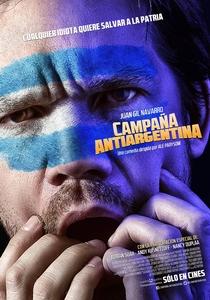 Campaña antiargentina - Poster / Capa / Cartaz - Oficial 1