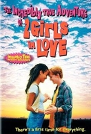 A Incrivel História de Duas Garotas Apaixonadas  (The Incredibly True Adventure of Two Girls in Love)