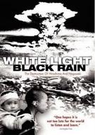 Luz Branca, Chuva Negra: A Destruição de Hiroshima e Nagasaki (White Light, Black Rain: The Destruction of Hiroshima and Nagasaki)
