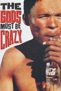 Os Deuses Devem Estar Loucos - Poster / Capa / Cartaz - Oficial 5