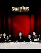 Surplus (Surplus: Terrorized Into Being Consumers)