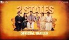 2 States I Official Trailer I Alia Bhatt I Arjun Kapoor