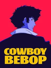 Cowboy Bebop - Poster / Capa / Cartaz - Oficial 5