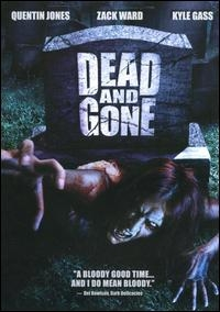 Dead and Gone - Poster / Capa / Cartaz - Oficial 1