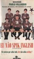 Eu Não Spik Inglish (Io no spik inglish)