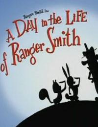 A Day in the Life of Ranger Smith - Poster / Capa / Cartaz - Oficial 1