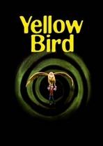 Yellow Bird - Poster / Capa / Cartaz - Oficial 1