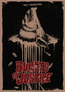 Bullets of Justice (Bullets of Justice)