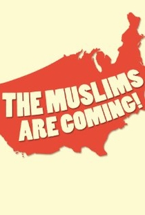 The Muslims Are Coming! - Poster / Capa / Cartaz - Oficial 1